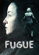 Search netflix Fugue