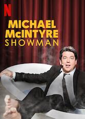 Search netflix Michael McIntyre: Showman