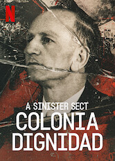 Search netflix A Sinister Sect: Colonia Dignidad