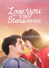 Search netflix Love You to the Stars and Back